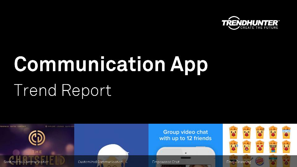 Communication App Trend Report Research