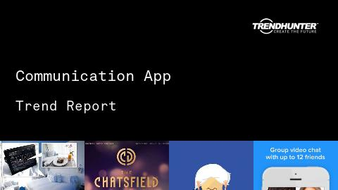 Communication App Trend Report and Communication App Market Research