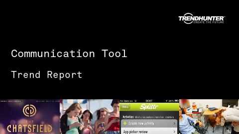 Communication Tool Trend Report and Communication Tool Market Research