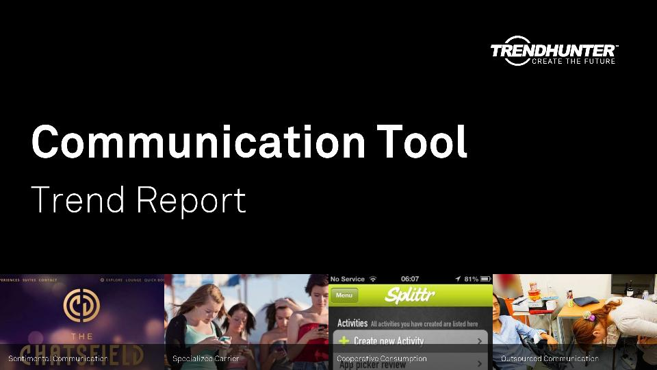 Communication Tool Trend Report Research