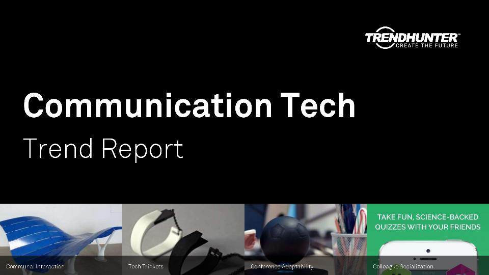 Communication Tech Trend Report Research
