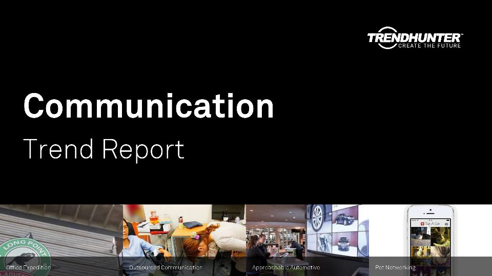 Communication Trend Report Research