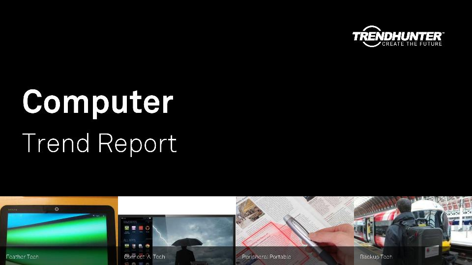 Computer Trend Report Research