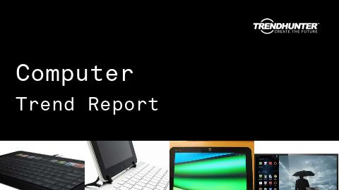 Computer Trend Report and Computer Market Research