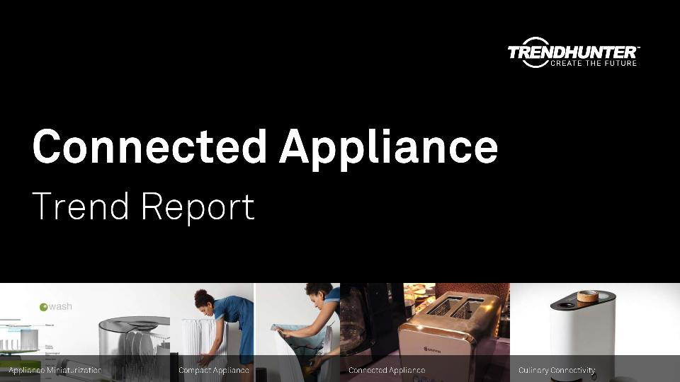 Connected Appliance Trend Report Research
