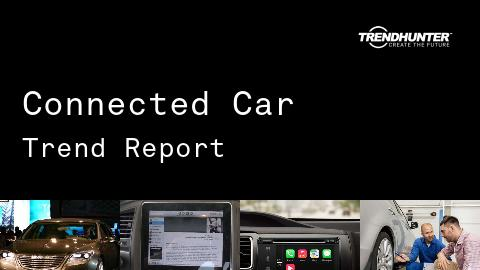 Connected Car Trend Report and Connected Car Market Research