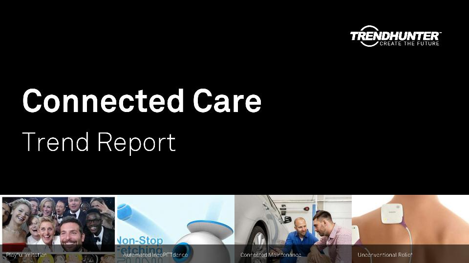 Connected Care Trend Report Research
