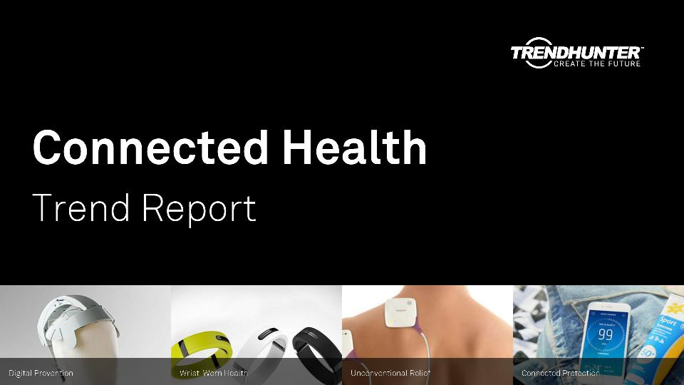 Connected Health Trend Report Research