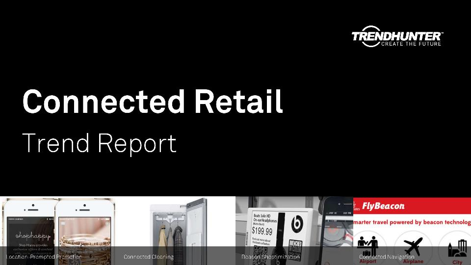 Connected Retail Trend Report Research