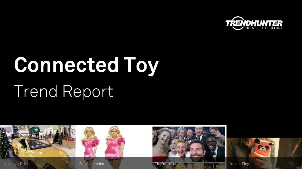 Connected Toy Trend Report Research