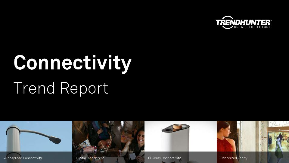 Connectivity Trend Report Research
