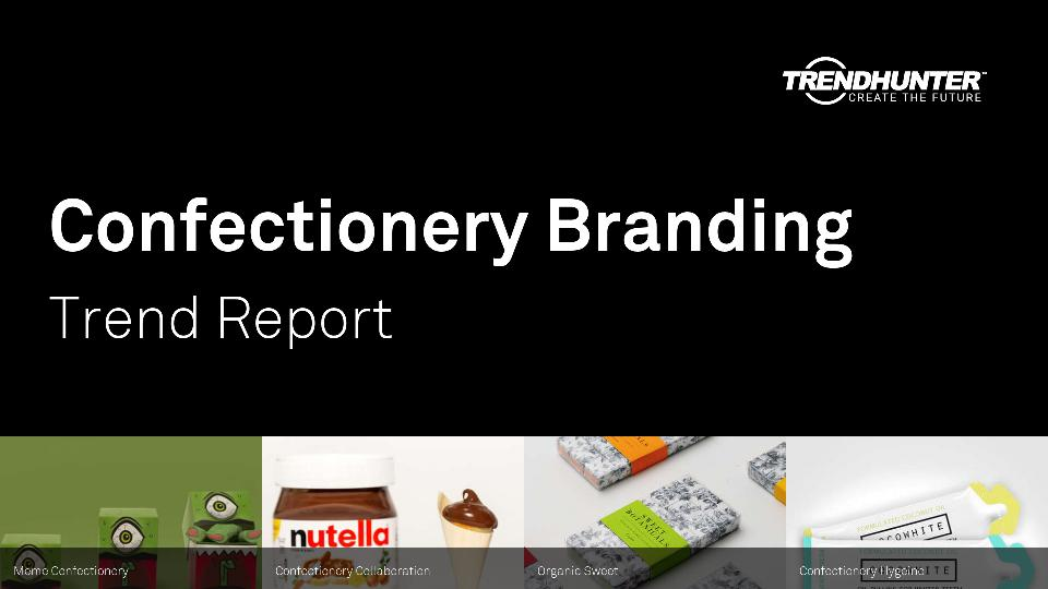 Confectionery Branding Trend Report Research