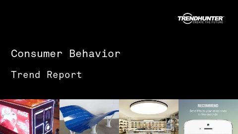 Consumer Behavior Trend Report and Consumer Behavior Market Research