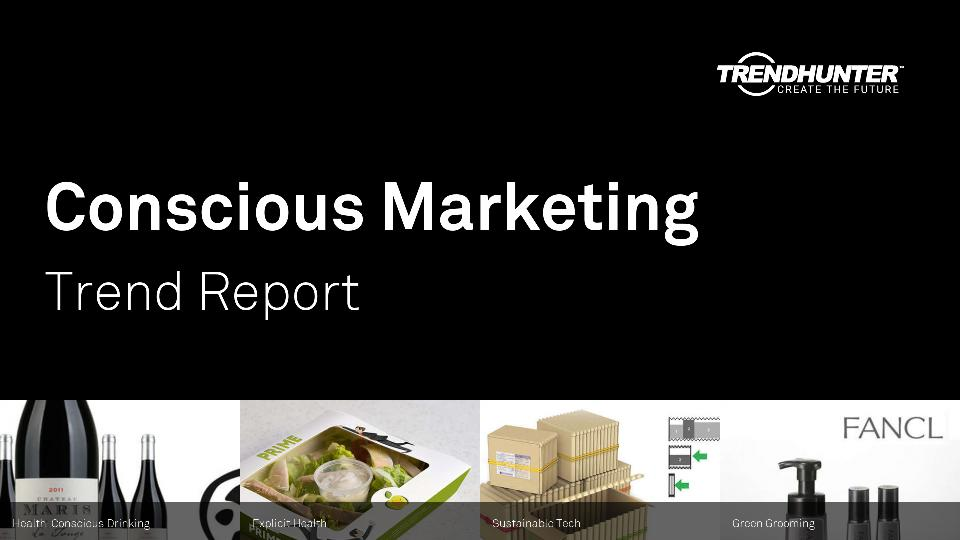 Conscious Marketing Trend Report Research