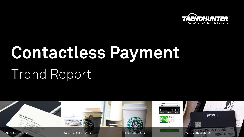 Contactless Payment Trend Report Research