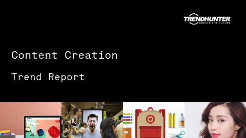 Content Creation Trend Report and Content Creation Market Research