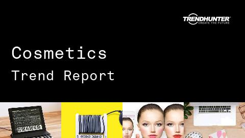 Cosmetics Trend Report and Cosmetics Market Research