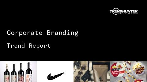 Corporate Branding Trend Report and Corporate Branding Market Research