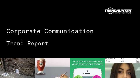 Corporate Communication Trend Report and Corporate Communication Market Research