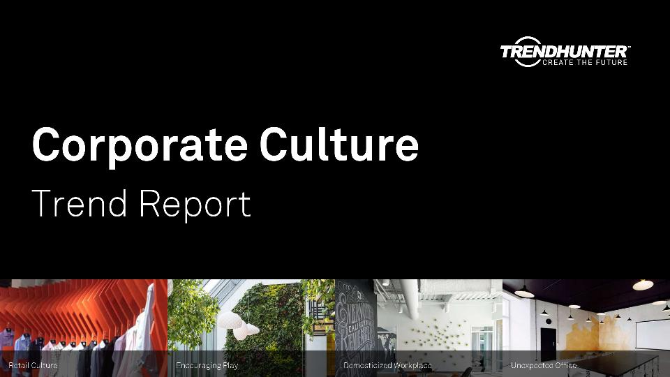 Corporate Culture Trend Report Research