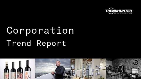 Corporation Trend Report and Corporation Market Research