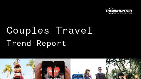 Couples Travel Trend Report and Couples Travel Market Research