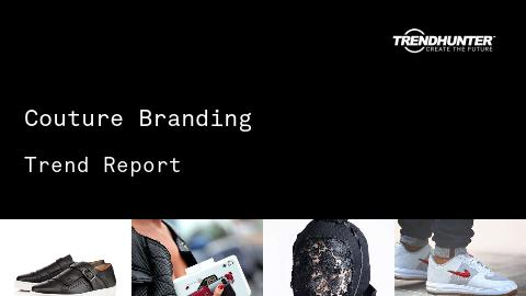 Couture Branding Trend Report and Couture Branding Market Research