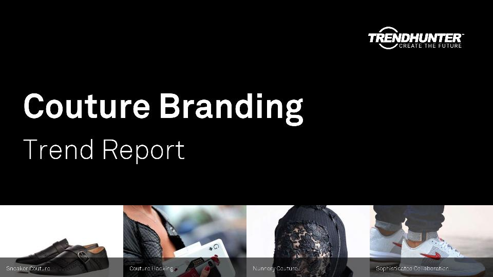 Couture Branding Trend Report Research