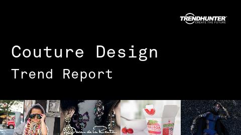 Couture Design Trend Report and Couture Design Market Research