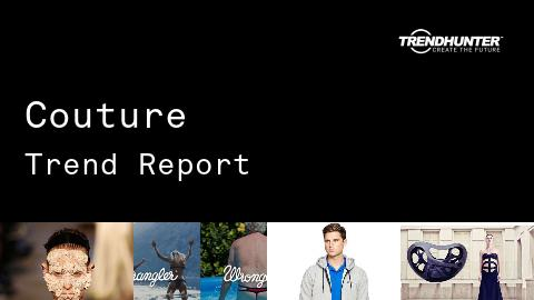 Couture Trend Report and Couture Market Research
