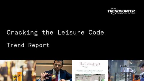 Cracking the Leisure Code