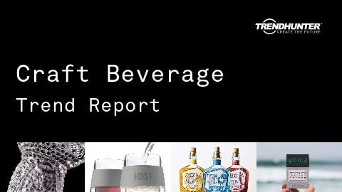 Craft Beverage Trend Report and Craft Beverage Market Research