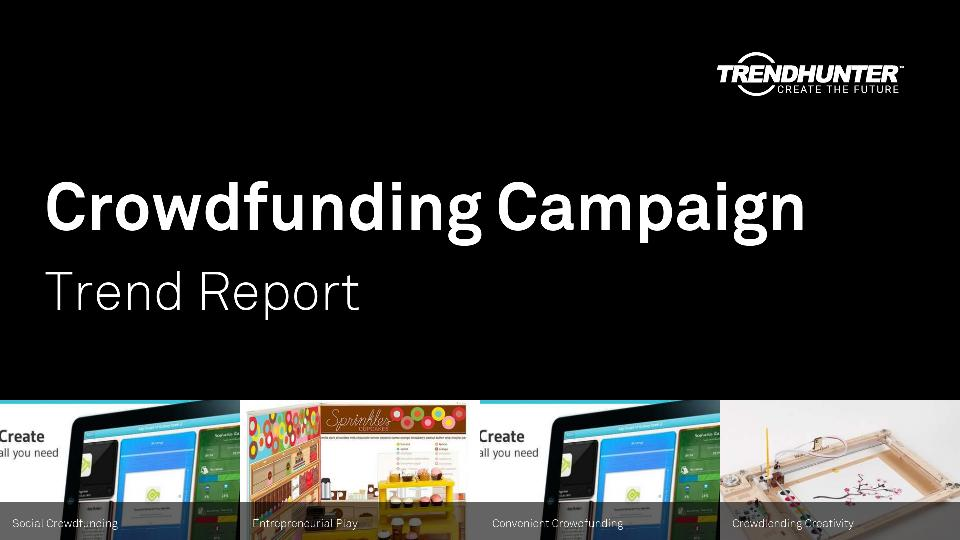 Crowdfunding Campaign Trend Report Research