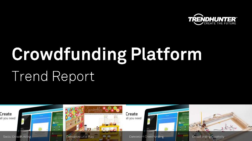 Crowdfunding Platform Trend Report Research
