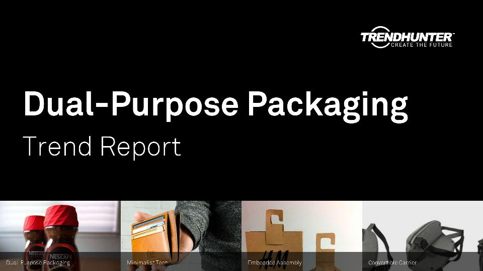 Dual-Purpose Packaging Trend Report Research