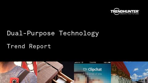 Dual-Purpose Technology Trend Report and Dual-Purpose Technology Market Research
