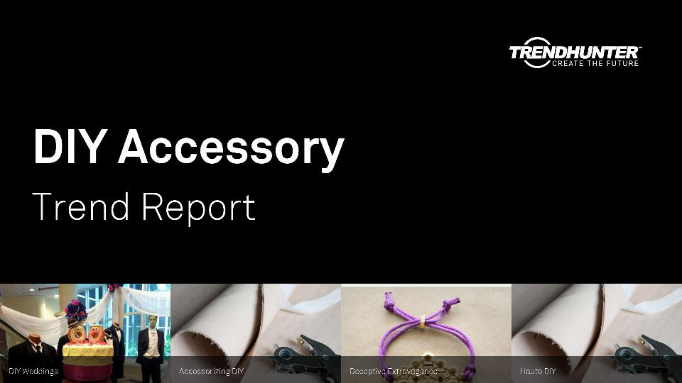 DIY Accessory Trend Report Research