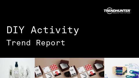 DIY Activity Trend Report and DIY Activity Market Research