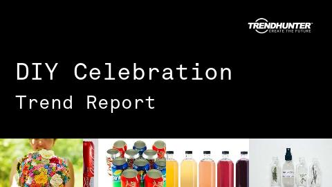 DIY Celebration Trend Report and DIY Celebration Market Research