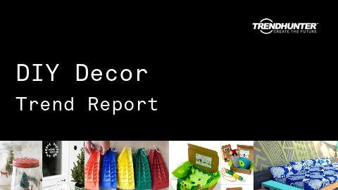 DIY Decor Trend Report and DIY Decor Market Research