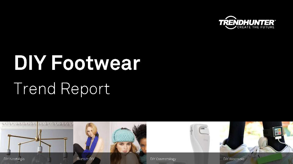 DIY Footwear Trend Report Research