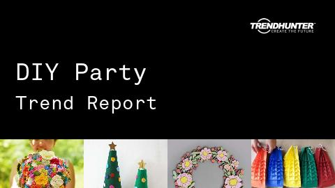 DIY Party Trend Report and DIY Party Market Research