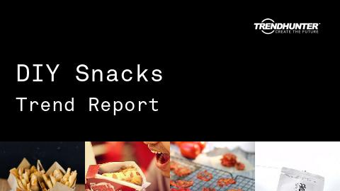 DIY Snacks Trend Report and DIY Snacks Market Research