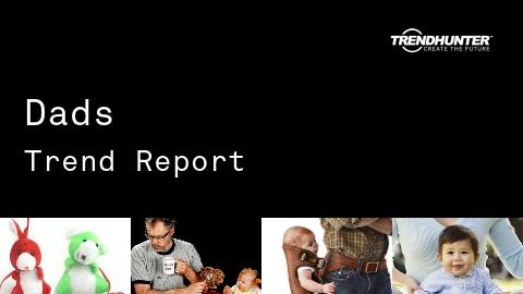 Dads Trend Report and Dads Market Research