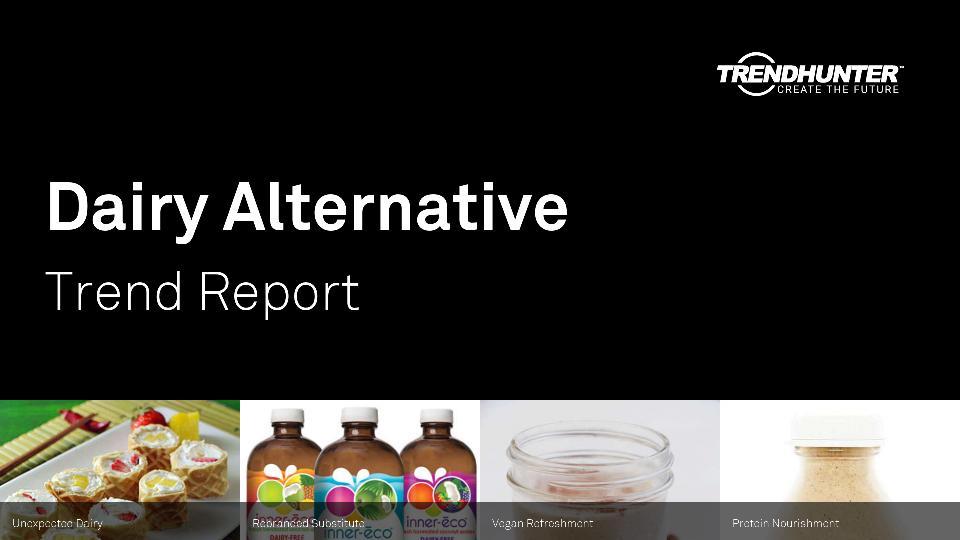 Dairy Alternative Trend Report Research