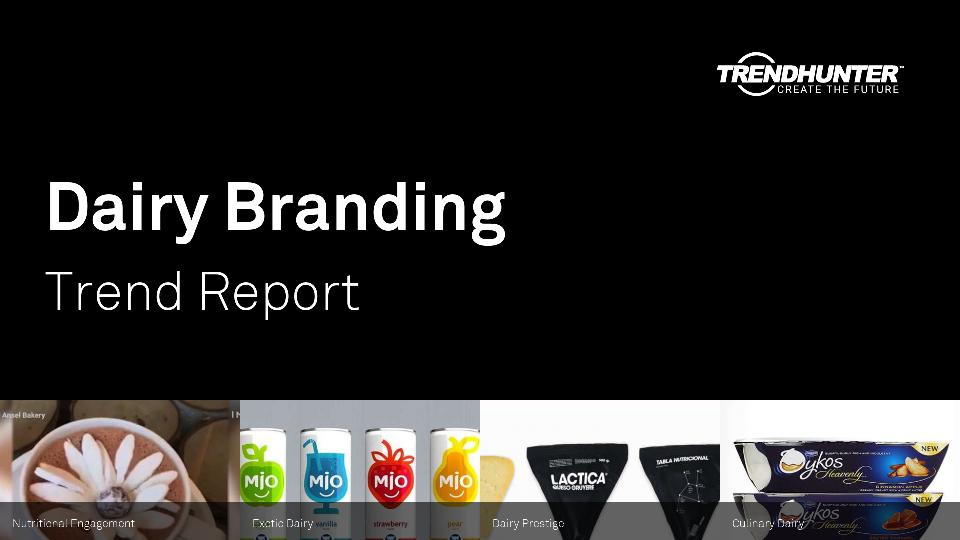 Dairy Branding Trend Report Research