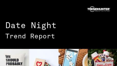 Date Night Trend Report and Date Night Market Research
