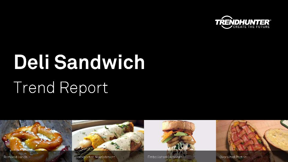 Deli Sandwich Trend Report Research