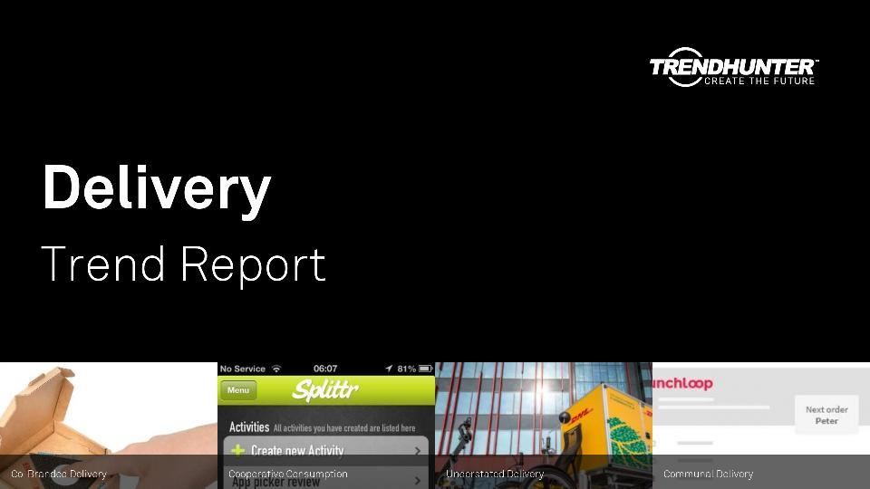 Delivery Trend Report Research