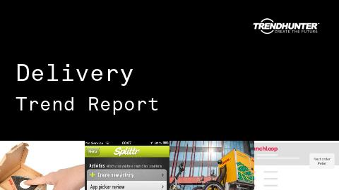 Delivery Trend Report and Delivery Market Research